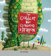 The Cobbler who Clobbered a Dragon