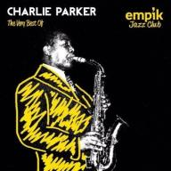 CHARLIE PARKER The Very Best Of 2 CD JAZZ CLUB 24h