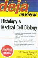 Deja Review Histology & Medical Cell Biology