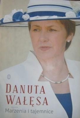 Danuta Walesa - Marzenia i Tajemnice
