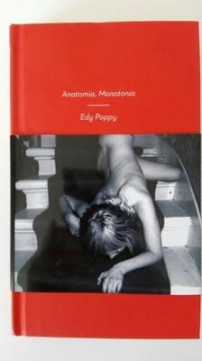 ANATOMIA. MONOTONIA. Edy Poppy