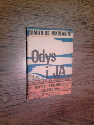 Odys I Ja Wiersze Dimitrios Nikolaidis 1990