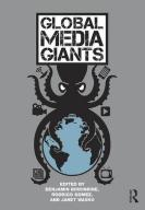 Benjamin Birkinbine Global Media Giants