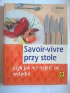 Savoir vivre przy stole WITT zapraszam :)