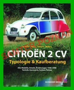 Citroen 2 CV - 1949-1990 typologia porady historia