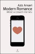 Modern Romance. Miłość w czasach Internetu