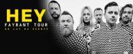 HEY FAYRANT TOUR Poznań 01.12.2017 - 2 bilety
