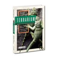 Terrarium. Zwierzęta, rośliny, wyposażenie i aranż