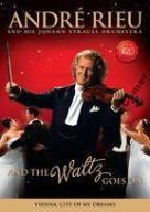 RIEU, ANDRE - AND THE WALTZ GOES ON /DVD/^