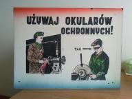 TABLICA INFORMACYJNA UŻYWAJ OKULARÓW OCHR - PRL !!