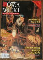 MÓWIĄ WIEKI 6/2002 Makłowicz - Dawna kuchnia
