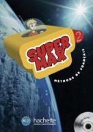 Super Max 2 podr + CD HACHETTE - Hugues Denisot