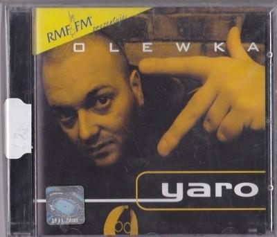 Yaro - Olewka
