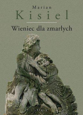 Wieniec dla zmarłych - Kisiel Marian  24h