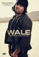 Wale The Greatest Story Never Told [DVD]