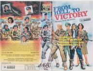[VHS-1017] FROM HELL TO VICTORY ------ rarytas !!!
