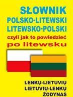 SŁOWNIK POLSKO-LITEWSKI LITEWSKO-POLSKI