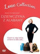 DZIEWCZYNA Z ALABAMY (LOVE COLLECTION) [DVD]