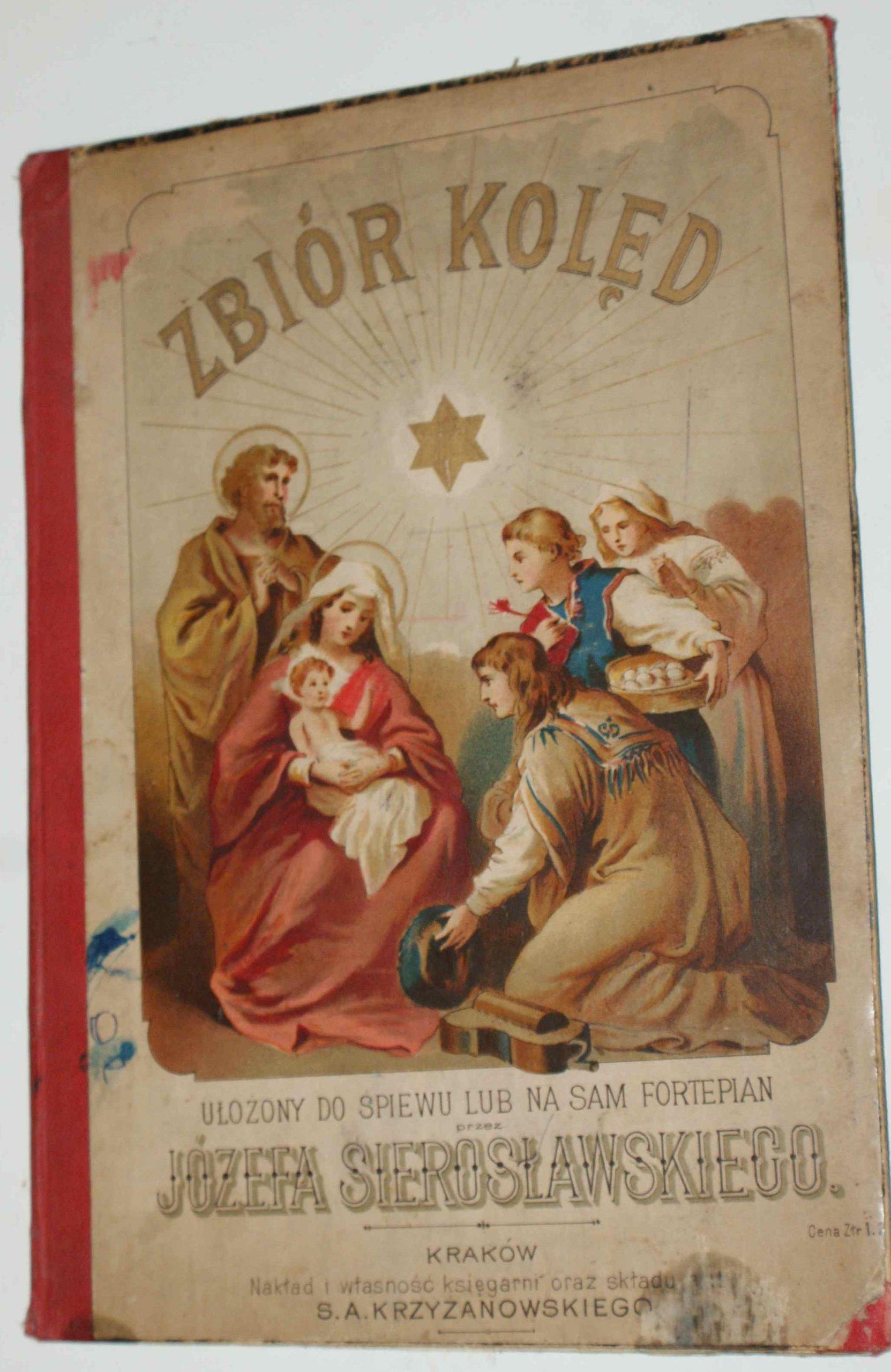 ZBIÓR KOLĘD JÓZEFA SIEROSŁAWSKIEGO SECESJA 1894