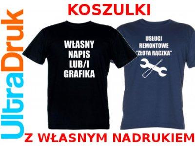 koszulki Z WŁASNYM NADRUKIEM napisem firmowe (M)