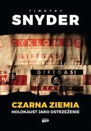 Timothy Snyder Czarna Ziemia holokaust NOWA