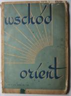 Wschód Orient Nr 1/1934 KOLONIA POLSKA W CHARBINIE