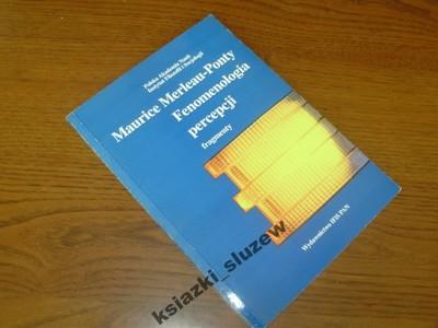 Maurice Merleau-Ponty - Fenomenologia Percepcji