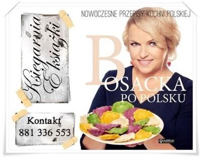 Bosacka Po Polsku Nowoczesne Przepisy 30 6624572386