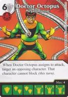 Doctor Octopus - Megalomaniac  [GamesMasters]