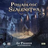Posiadłość Szaleństwa (2 ed): Za Progiem [PL]
