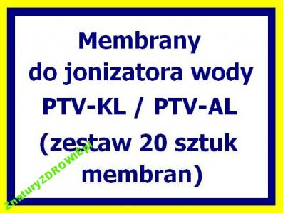 MEMBRANY do jonizatora wody PTV-KL / AL (20 szt.)
