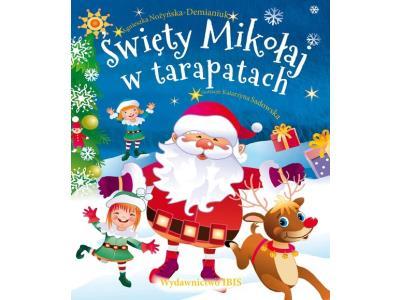 Święty Mikołaj w tarapatach A. Nożyńska-Demianiuk