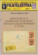 Identyfikacja nadruków znaczków krakowskich z 1919
