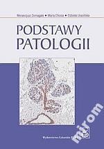 Podstawy patologii Domagała, Chosia PZWL