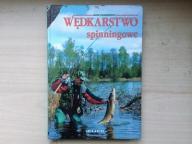 ,, Wędkarstwo spiningowe '' Jacek Kolendowicz