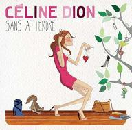 WINYL Dion, Celine - Sans Attendre