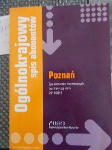 Genialny KSIĄŻKA TELEFONICZNA POZNAŃ 2011/12 SPIS TELEFONÓW - 6470016138 NW19