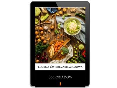 365 obiadów. Lucyna Ćwierczakiewiczowa