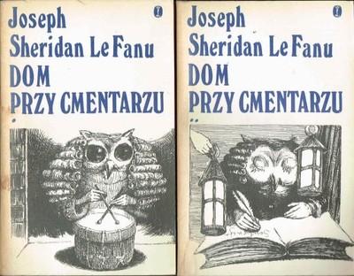 Znalezione obrazy dla zapytania Joseph Sheridan Le Fanu : Dom przy cmentarzu Tom 1-2