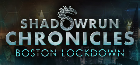 Shadowrun Chronicles - Boston Lockdown klucz steam