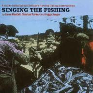 SINGING THE FISHING MACCOLL PARKER SEEGER CD 1999