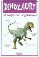 Dinozaury Jak rozpoznać 50 gatunków - Steve Parker