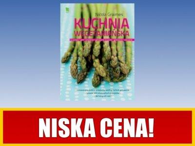 Kuchnia Wegetarianska Nicola Graimes 6127388085 Oficjalne