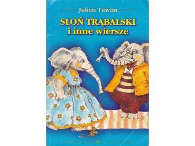 Słoń Trąbalski I Inne Wiersze Julian Tuwim 5349274530