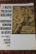 Muzyka polskiego renesansu na gitarę