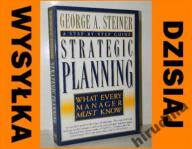 STRATEGIC PLANNING George Steiner