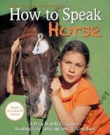 HOW TO SPEAK HORSE      Eschbach