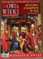 MÓWIĄ WIEKI 12/2005 Templariusze, Austerlitz