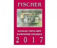 Katalog Banknotów Polskich - FISCHER 2017