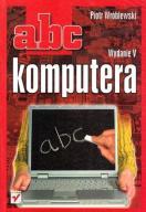 ABC KOMPUTERA WYDANIE V PIOTR WRÓBLEWSKI HELION